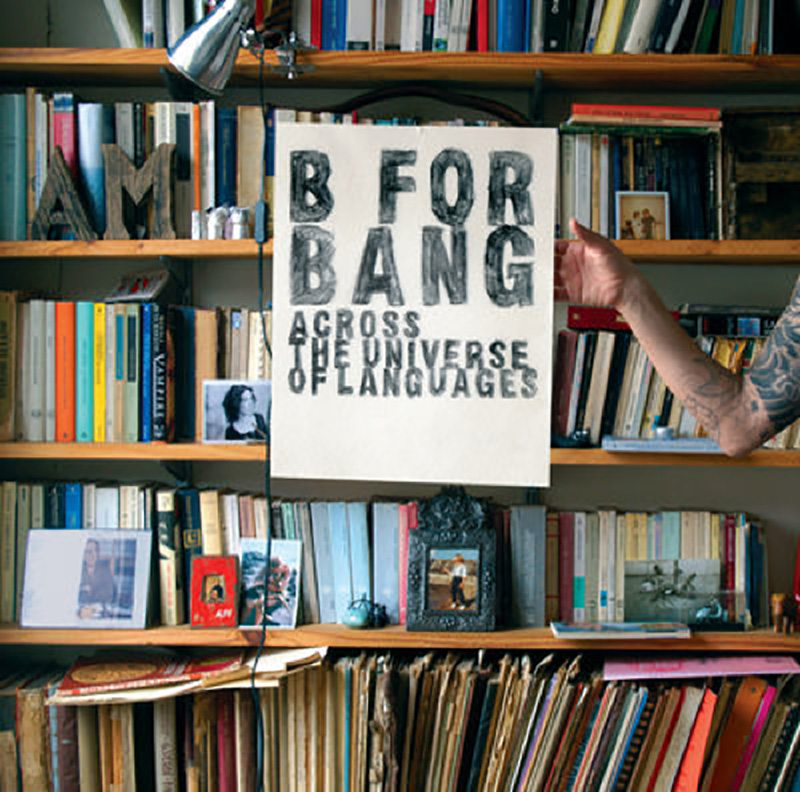 B For Bang - Across The Universe Of Languages