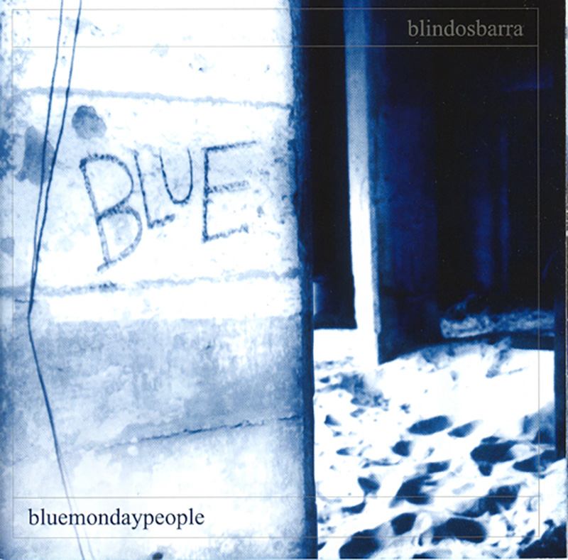 Blindosbarra - Blue Monday People