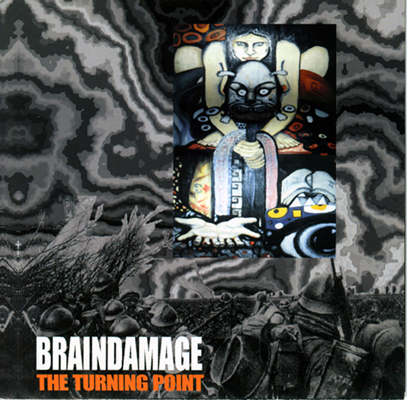 Braindamage - The Turning Point