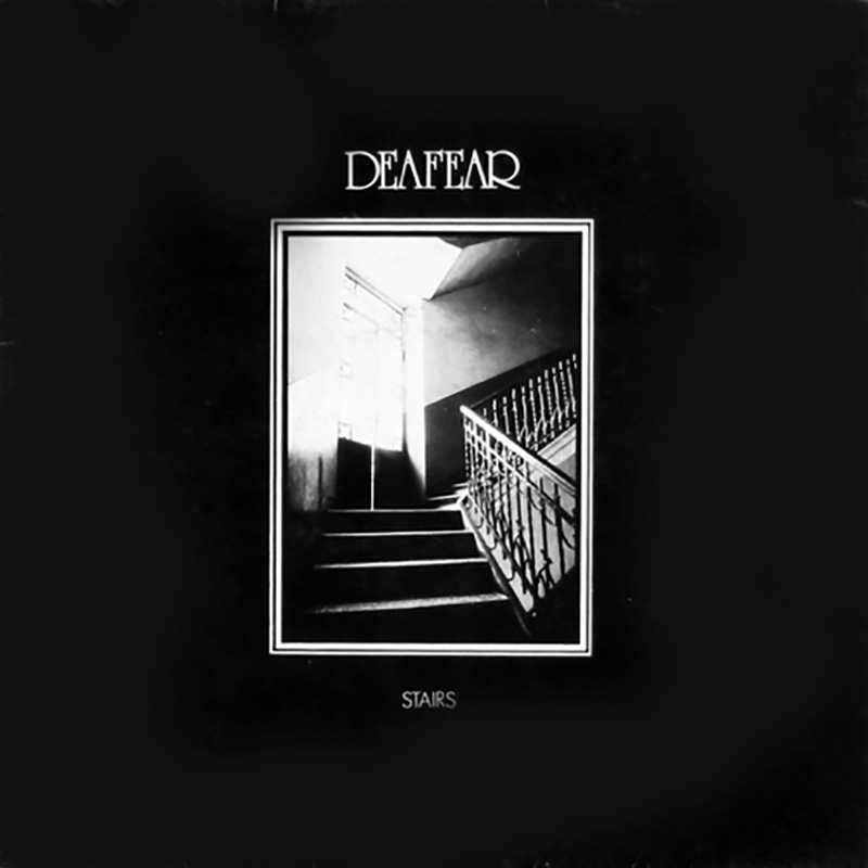Deafear - Stairs