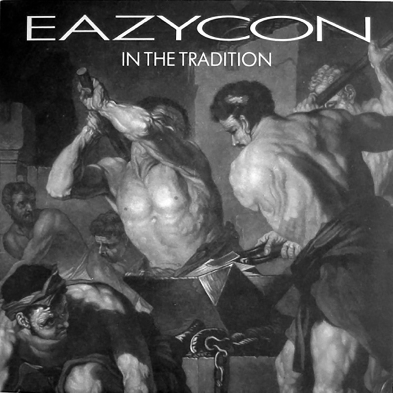 Eazycon - In The Tradition