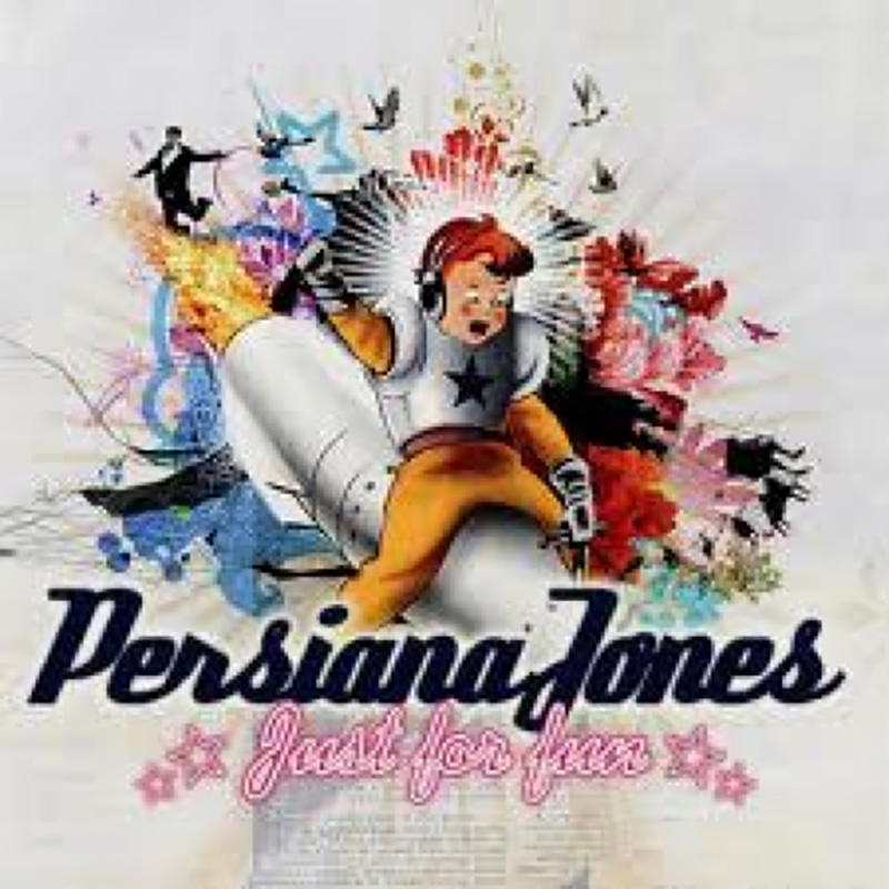 Persiana Jones - Just For Fun