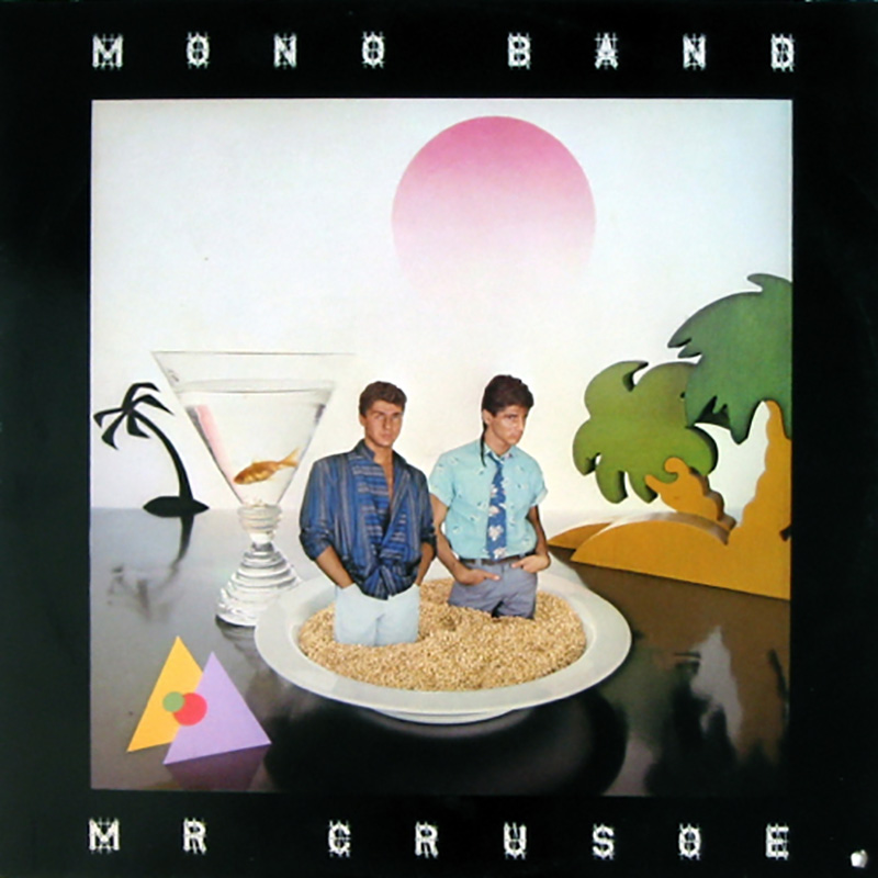 Mono Band - Mr. Crusoe