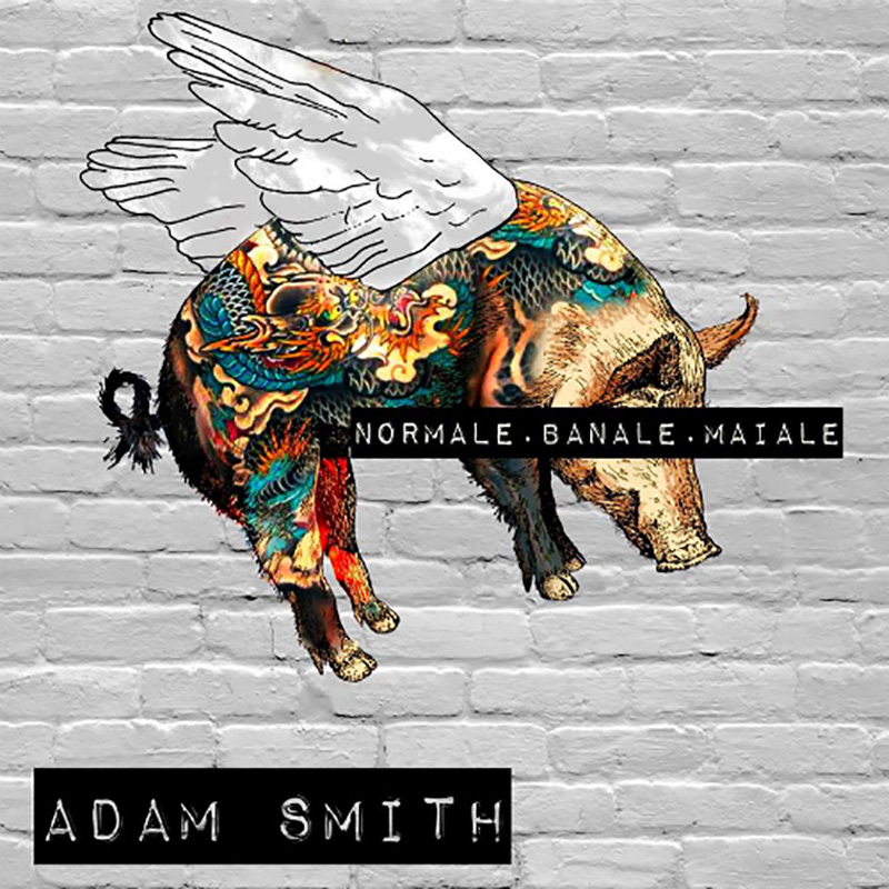 Adam Smith - Normale Banale Maiale