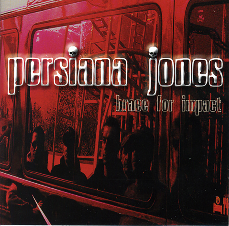 Persiana Jones - Brace for impact