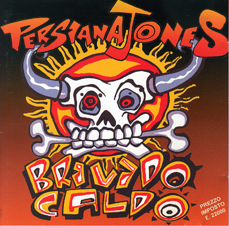 Persiana Jones - Brivido Caldo